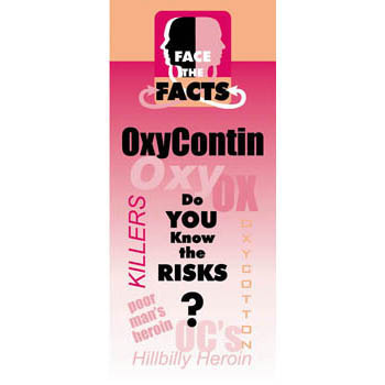 Face the Facts: (25 Pack) OxyContin Drug Prevention Pamphlet