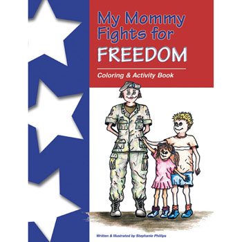 My Mommy Fights For Freedom: (25 Pack) Activity/Storybook