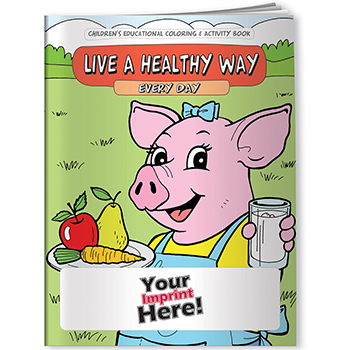 Live a Healthy Way Every Day Coloring Book
