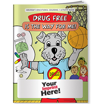 Drug Free Is the Way For Me Coloring Book