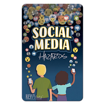 Key Points   Social Media Hazards