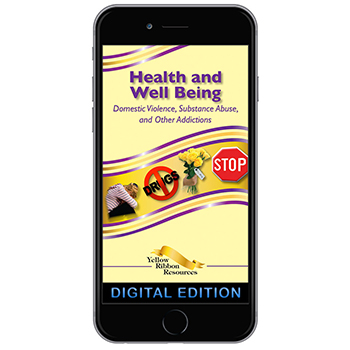 Digital Yellow Ribbon Program Booklet: Health and Well Being   Domestic Violence, Substance Abuse, and Other Addictions