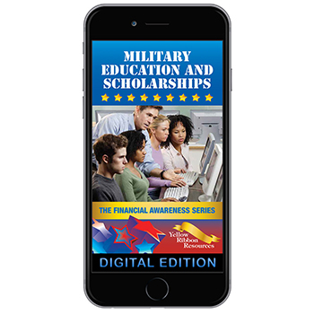 Digital Yellow Ribbon Financial Awareness Booklet: Military Education and Scholarships