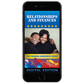 Digital Yellow Ribbon Financial Awareness Booklet: Relationships and Finances