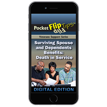 Digital Veterans Support Series Flip Tip Book: Surviving Spouse and Dependents Benefits   Death in Service