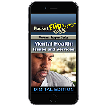 Digital Veterans Support Series Flip Tip Book: Mental Health Issues and Services