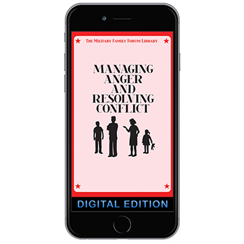 Digital Military Family Forum Booklet: Managing Anger and Resolving Conflict