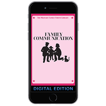 Digital Military Family Forum Booklet:  Family Communication