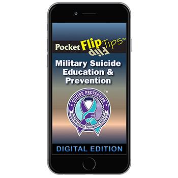Digital Flip Tip Book: Military Suicide Education & Prevention