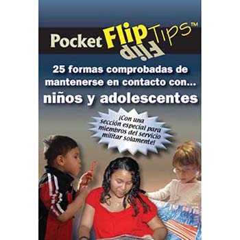 Pocket Flip Tip Book: (10 pack) 25 Proven Ways to Stay Connected with Children & Teens   Spanish