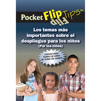 Pocket Flip Tip Book: (10 Pack) The Top Deployment Issues for Children   Spanish